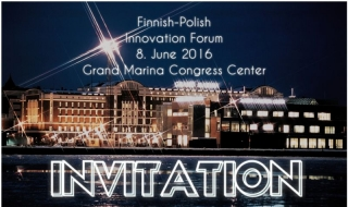 "Polsko-Fińskie Forum Innowacyjności ""Research and Innovation: a Powerful Tool for Company Growth"""