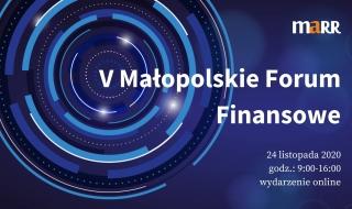 V Małopolskie Forum Finansowe - 24 listopada 2020 r.