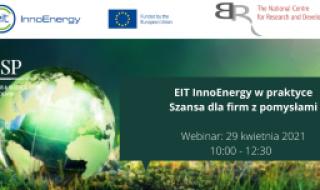 EIT InnoEnergy w praktyce. Szansa dla firm z pomysłami - webinar
