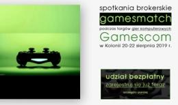 Spotkania brokerskie Gamesmatch podczas największych targów gier komputerowych Gamescom w Kolonii, 20-22 sierpnia 2019 r.